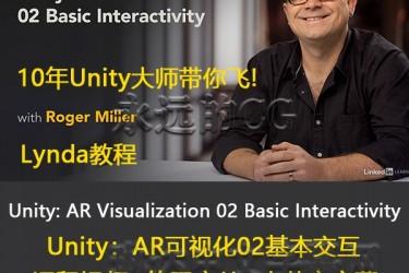 Unity AR可视化系列教程 02基本交互/Unity: AR Visualization 02 Basic Interactivity/lynda教程/中英文字幕